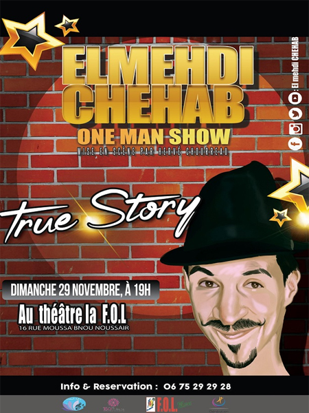 one-man-show-de-mehdi-chehab-�-true-story-�